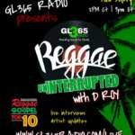 Reggae UnInterrupted with D Roy