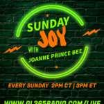 Sunday Joy with Joanne Prince Bee