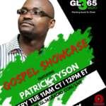 The Gospel Showcase with Patrick Tyson